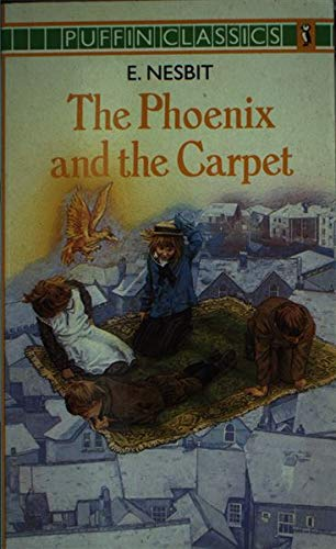 9780140350623: The Phoenix and the Carpet (Puffin Classics)
