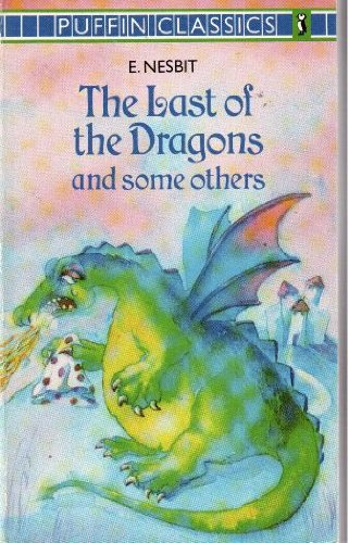 9780140350692: The Last of the Dragons (Puffin Classics)