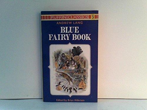 9780140350906: The Blue Fairy Book (Puffin Classics)