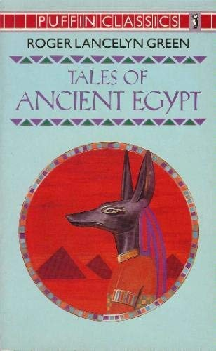 9780140351019: Tales of Ancient Egypt (Puffin Classics)