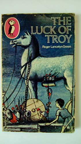 9780140351033: The Luck of Troy (Puffin Classics)