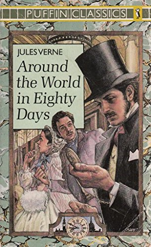 Around the World in Eighty Days (Puffin Classics): Jules Verne