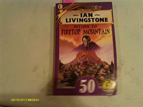 Return to Firetop Mountain (Puffin Adventure Gamebooks): Livingstone, Ian