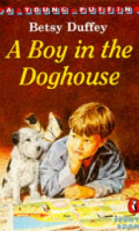 9780140360103: A Boy in the Doghouse