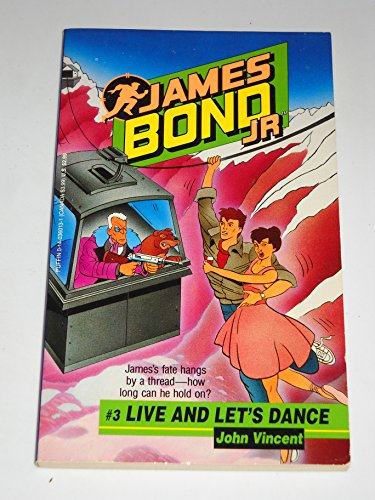 9780140360134: James Bond Jr. 3: Live and Let's Dance