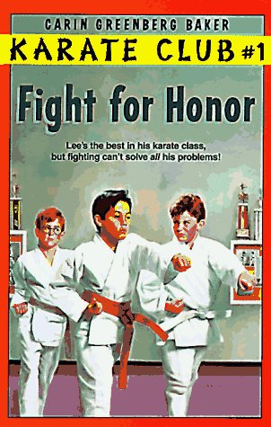Fight for Honor (Karate Club): Baker, Carin Greenberg