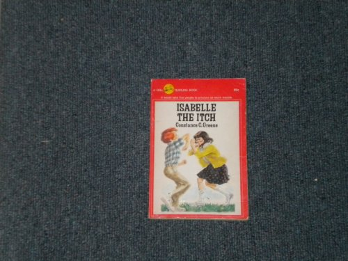 Isabelle the Itch: Constance C. Greene
