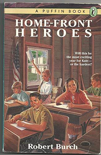 9780140360301: Burch Robert : Homefront Heroes