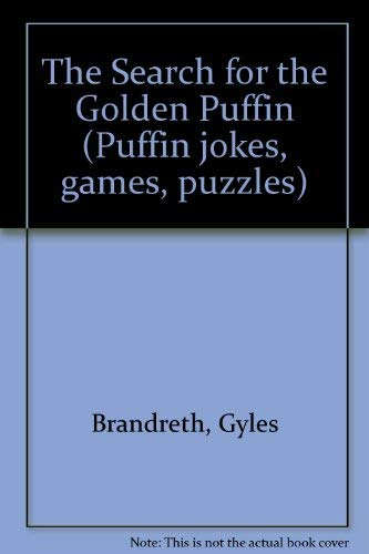 9780140360349: The Search for the Golden Puffin (Puffin jokes, games, puzzles)