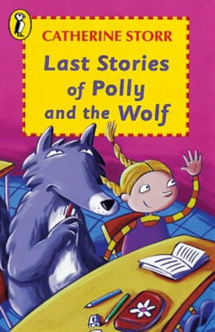 9780140360509: Last Stories of Polly and the Wolf (Young Puffin Story Books)