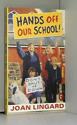 9780140360967: Hands Off Our School!