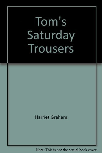 9780140361025: Tom's Saturday Trousers (Young Puffin Story Books)