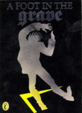 9780140361117: A Foot in the Grave (Puffin Books)