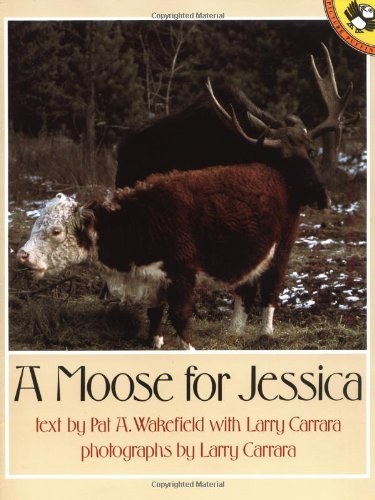 A Moose for Jessica (Picture Puffins)