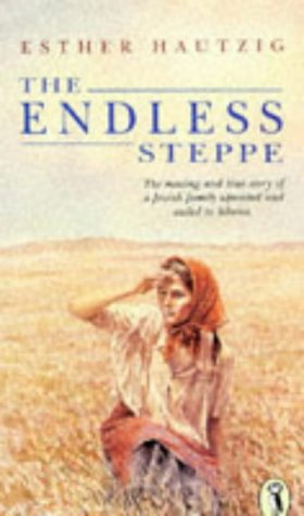 The Endless Steppe (Puffin Books): Hautzig, Esther