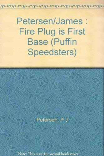 9780140361650: The Fireplug Is First Base (Puffin Speedsters)