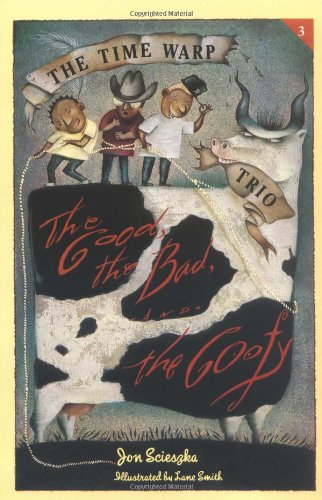 9780140361704: The Good, the Bad, and the Goofy (The Time Warp Trio)