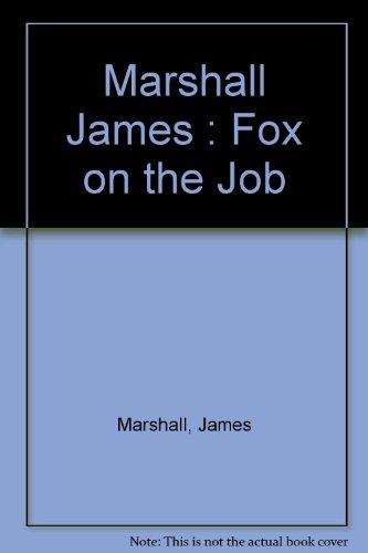 9780140361919: Marshall James : Fox on the Job