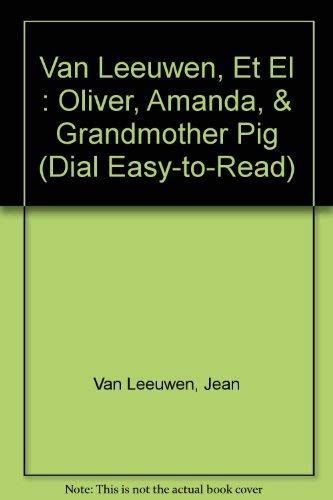9780140362077: Oliver, Amanda, and Grandmother Pig (Easy-to-Read, Puffin)