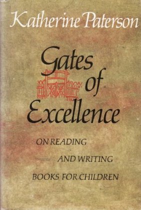 9780140362251: Gates of Excellence: On Reading and Writing Books for Children