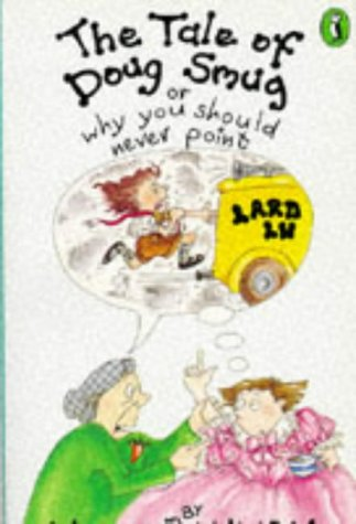 9780140362404: The Tale of Doug Smug: Why You Should Never Point (Young Puffin Story Books)