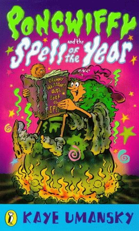 9780140362428: Pongwiffy and the Spell of the Year