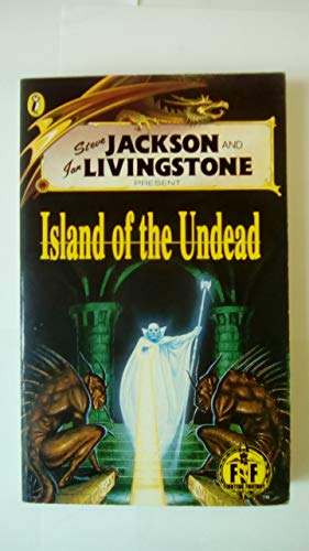 9780140362572: Island of the Undead (Fighting Fantasy Gamebooks)