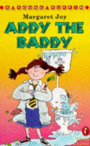 9780140362602: Addy the Baddy (Read Alone)