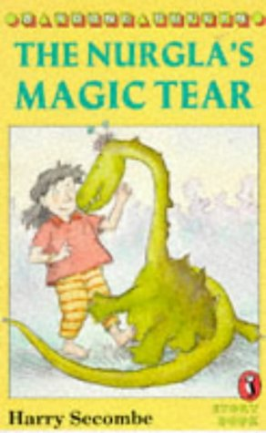9780140362619: The Nurgla's Magic Tear (Young Puffin Story Books S.)