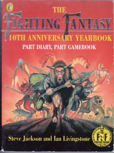 9780140362909: The Fighting Fantasy 10th Anniversary Yearbook: Part Diary, Part Gamebook (Puffin Adventure Gamebooks)