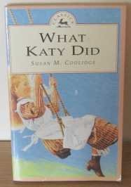 9780140362985: The Adventures of Katy;Includes what Katy Did;what Katy Did at School And what Katy Did Next: