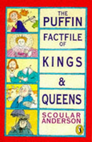 9780140363043: Puffin Factfile of Kings & Queens