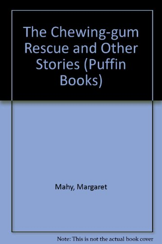 9780140363265: Chewing Gum Rescue And Other Stories (Puffin Books)