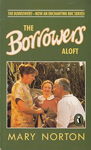 9780140363463: The Borrowers Aloft (Puffin Books)