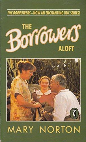 The Borrowers Aloft (Puffin Books)