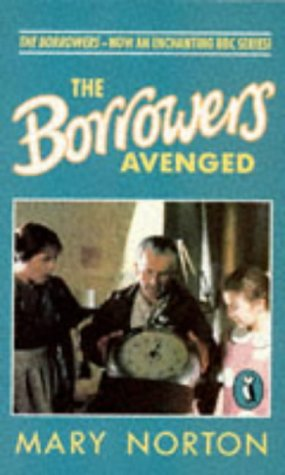 9780140363470: The Borrowers Avenged (Puffin Books)