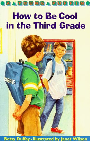9780140363494: How to Be Cool in the Third Grade (Puffin Chapters)