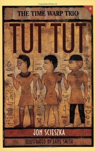 9780140363609: Tut Tut (Time Warp Trio, 6)