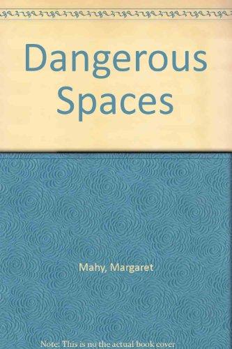 9780140363623: Dangerous Spaces