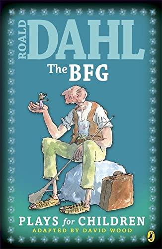 9780140363678: The BFG: Plays for Children