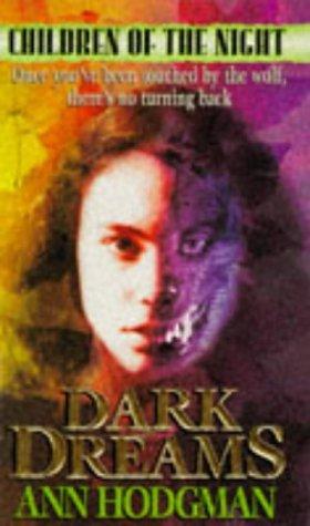 Dark Dreams (Children of the Night) (v.: Hodgman, Ann