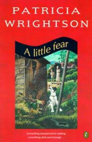 9780140363869: A Little Fear
