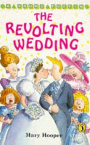 The Revolting Wedding (Young Puffin Story Books): Hooper, Mary
