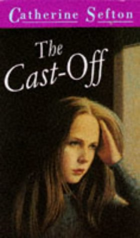 The Cast-off (Puffin Teenage Fiction): Sefton, Catherine