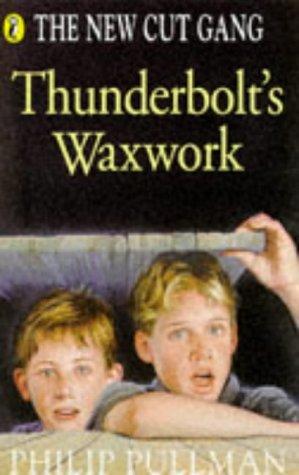 9780140364101: Thunderbolt's Waxwork (New Cut Gang)