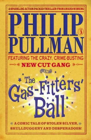 9780140364118: The New Cut Gang: The Gas-Fitters' Ball