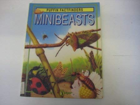 9780140364262: MINIBEASTS (PUFFIN FACTFINDERS)