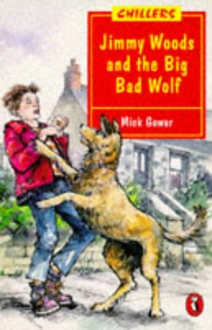 9780140364293: Jimmy Woods and the Big Bad Wolf (Chillers)
