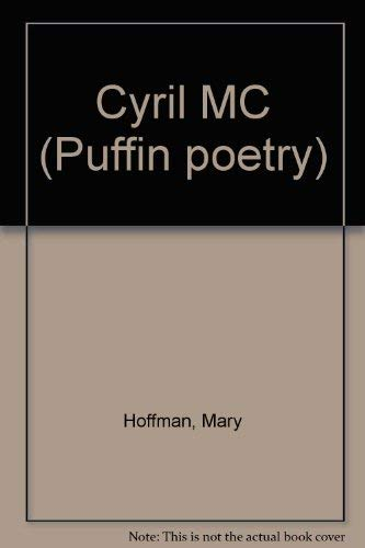 Cyril MC (Puffin poetry): Hoffman, Mary