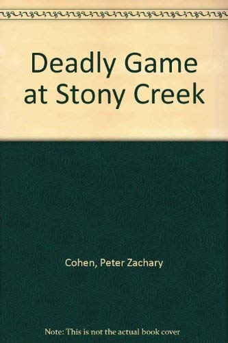 Deadly Game at Stony Creek: Peter Zachary Cohen